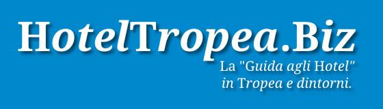 Hotel a Tropea e dintorni - Guida agli hotel Tropea e dintorni